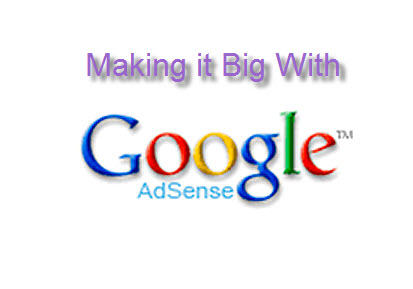 Making it big with Google Adsense